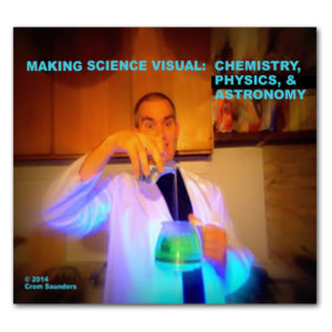 Front cover of Making Science Visual - Chemistry, Physics & Astronomy DVD