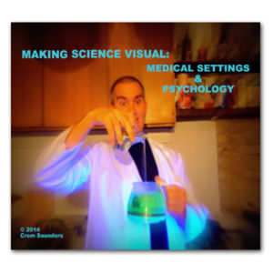 Front cover of Making Science Visual - Medical Setting & Psychology DVD